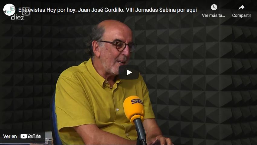 Entrevista «Hoy por hoy: Juan José Gordillo, 8ª Jornadas Sabina por aquí»